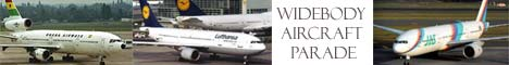 Click here to visit Widebody Aircraft Parade